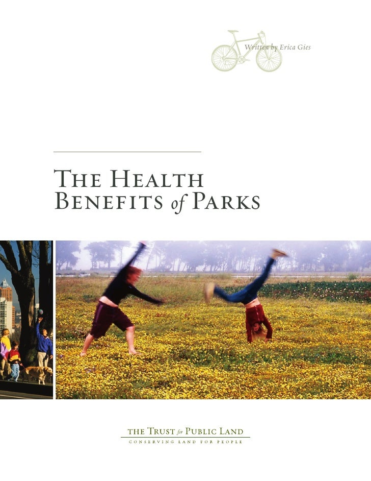 Written by Erica GiesThe HealthBenefits of Parks