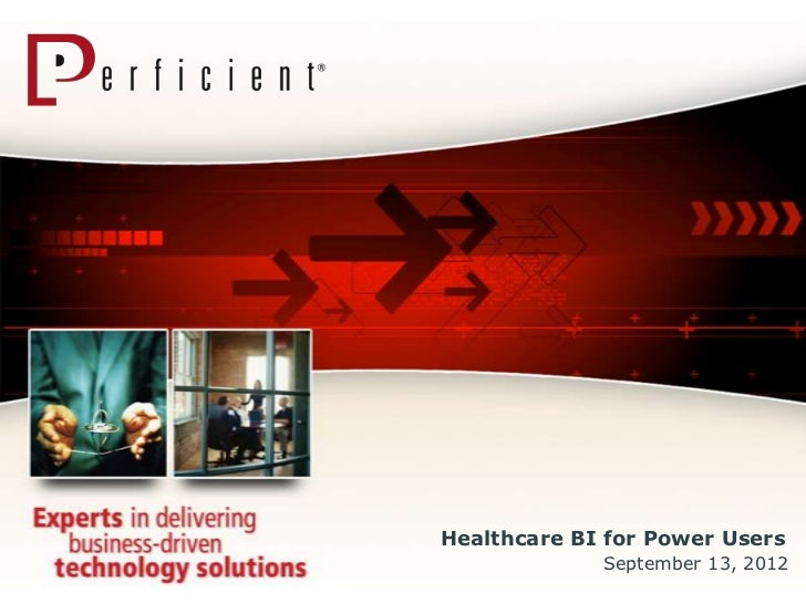 Healthcare Business Intelligence for Power Users
