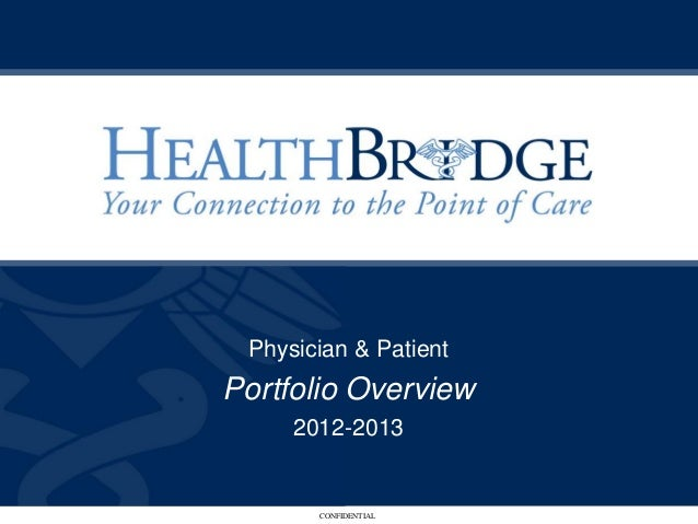 Health Bridge 2013 Portfolio Overview