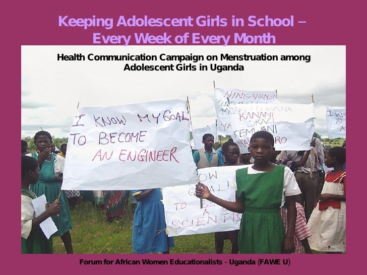 Health Communication Campaign on Menstruation among Adolescent Girls in Uganda Keeping Adolescent Girls in School –  Every...