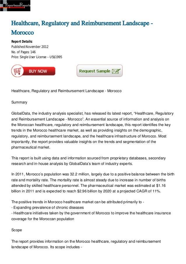 Healthcare, Regulatory and Reimbursement Landscape -MoroccoReport Details:Published:November 2012No. of Pages: 146Price: S...