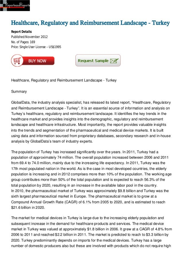 Healthcare, Regulatory and Reimbursement Landscape - TurkeyReport Details:Published:November 2012No. of Pages: 169Price: S...