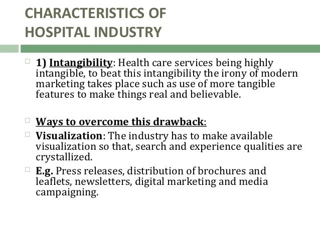 tangibility of healthcare in services marketing Private healthcare quality:  l t (eds), emerging perspectives on services marketing:  measuring the quality of ecotourism services:.
