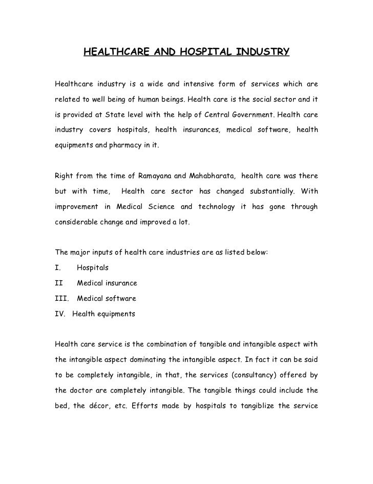 HEALTHCARE AND HOSPITAL INDUSTRYHealthcare industry is a wide and intensive form of services which arerelated to well bein...