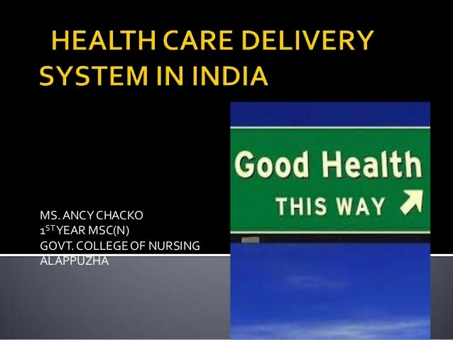 Health care delivery  ppt