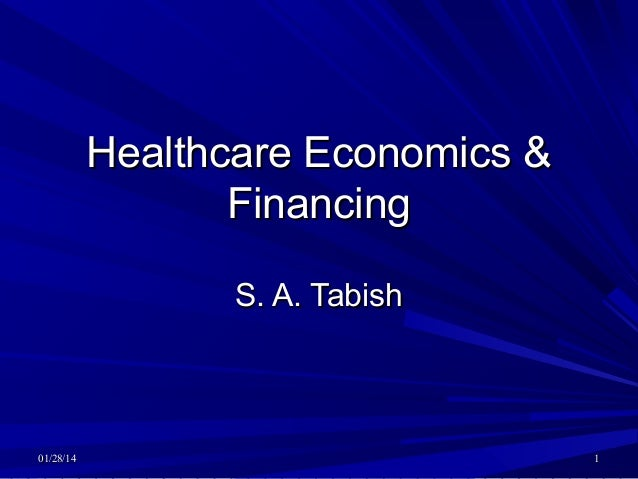 Healthcare economics & financing