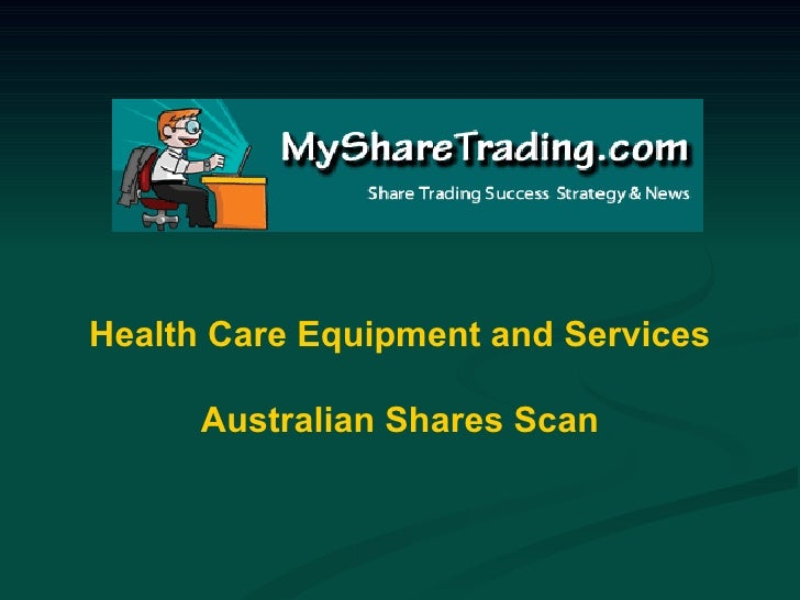 Health Care Equipment and Services - Australian Shares Scan