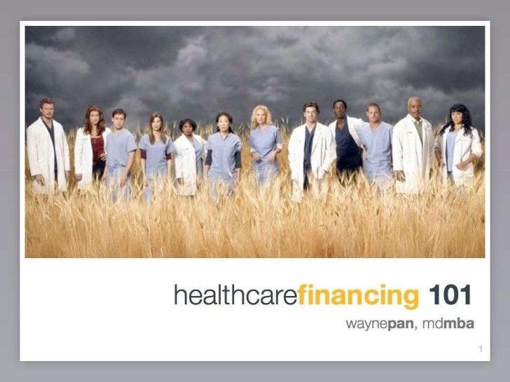 Healthcare Financing 101