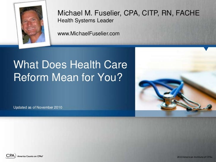 Health Care Reform Refresher