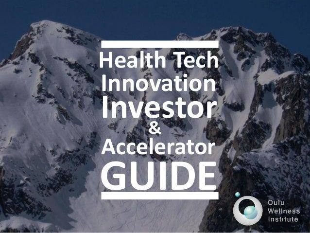Health Tech Innovation Investor Accelerator GUIDE &
