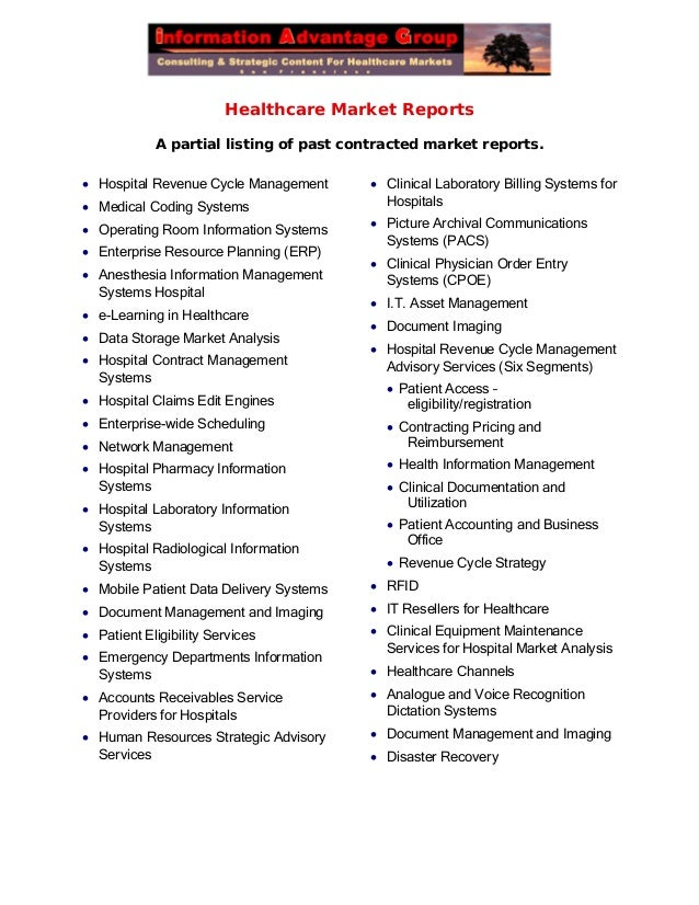 Healthcare Market Reports A partial listing of past contracted market reports.  Hospital Revenue Cycle Management  Medic...