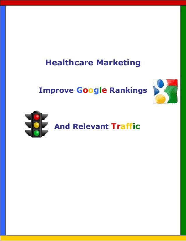 Healthcare marketing   improve google rankings and relevant traffic