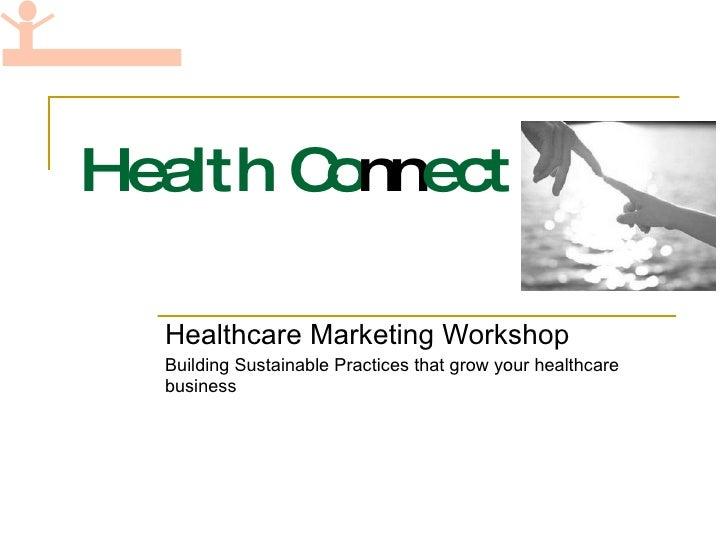Healthcare marketing workshop preview
