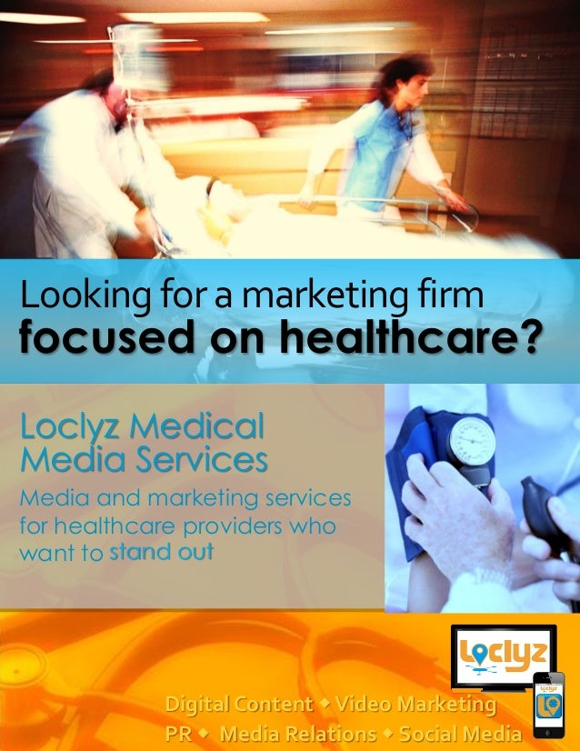 Healthcare Media and Marketing Services - Loclyz Overview