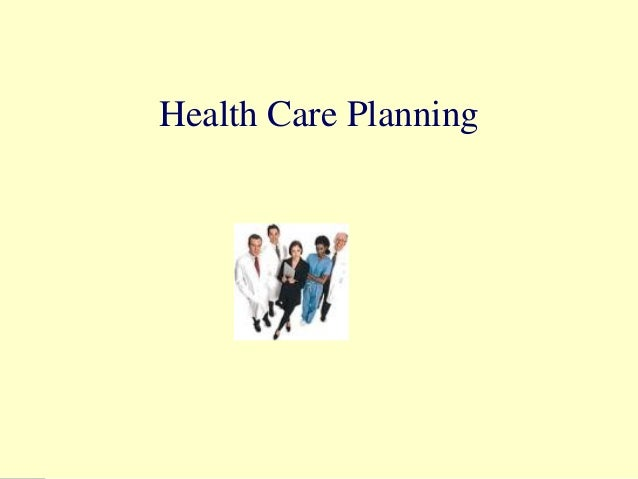 Health care planning