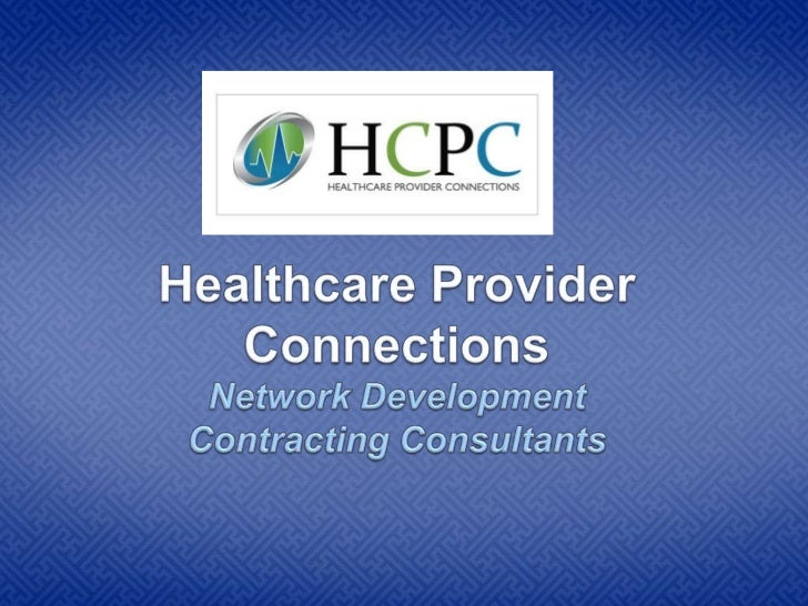 Managed Care Contracting and Network Development Consultants