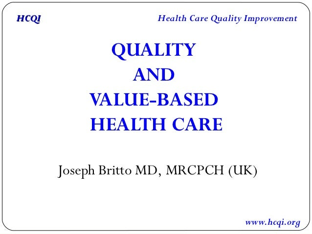 Quality and Value-based Healthcare India Presentation