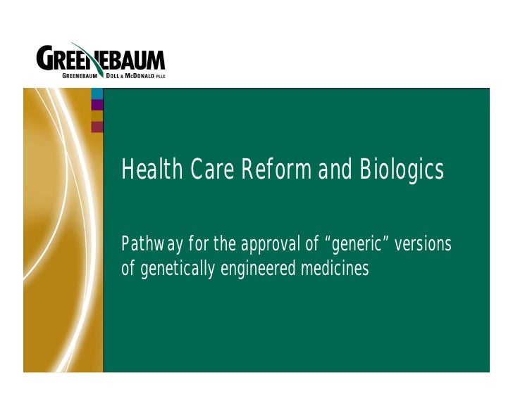 Health Care Reform And Biologics