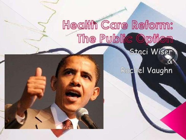 Health Care Reform Presentation