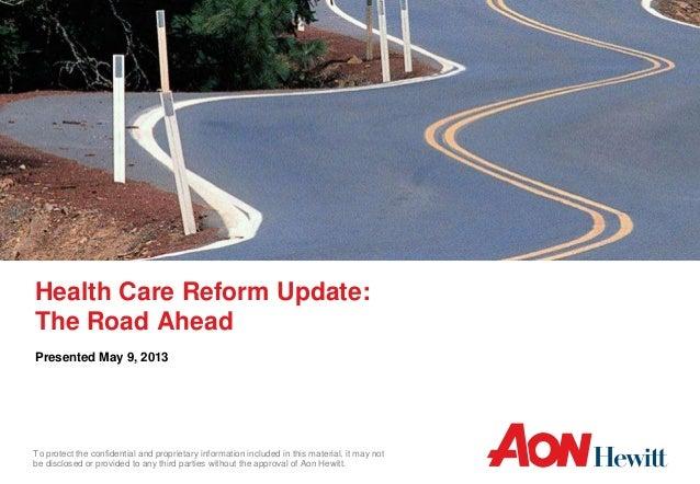 Healthcare Reform: The Road Ahead