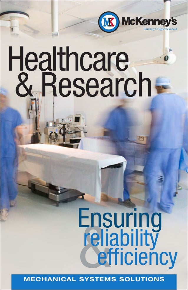 Healthcare& Research               Ensuring               & reliability                   efficiency M E C H A NI CAL SYST...