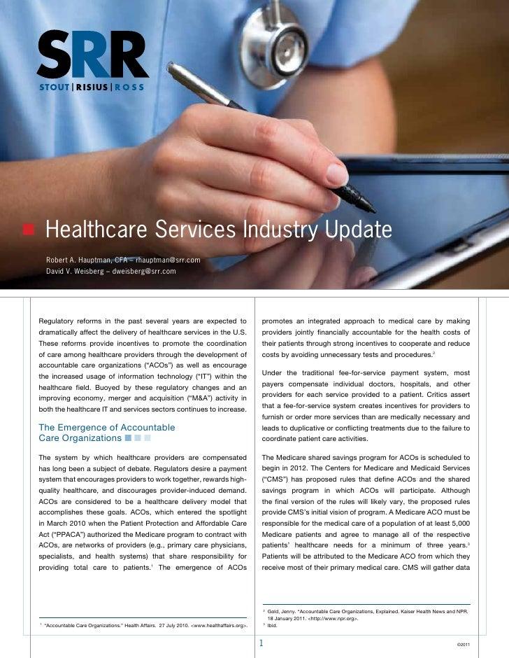 Healthcare Services Industry Update    Robert A. Hauptman, CFA – rhauptman@srr.com    David V. Weisberg – dweisberg@srr.co...