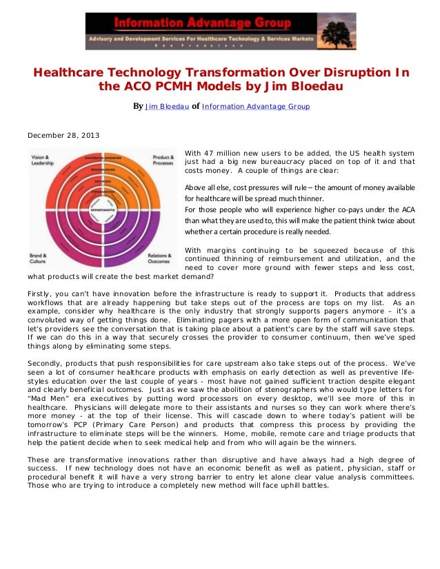 Healthcare Technology Transformation Over Disruption In the ACO PCMH Models by Jim Bloedau By Jim Bloedau of Information A...