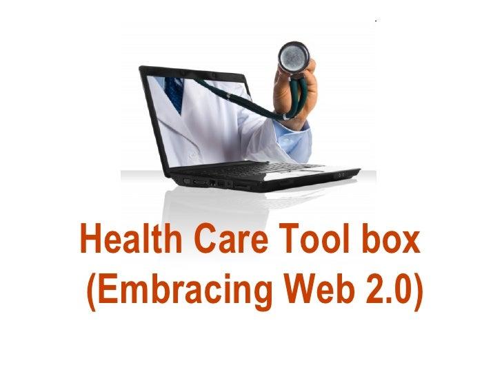 Social Media tool box for Health Care
