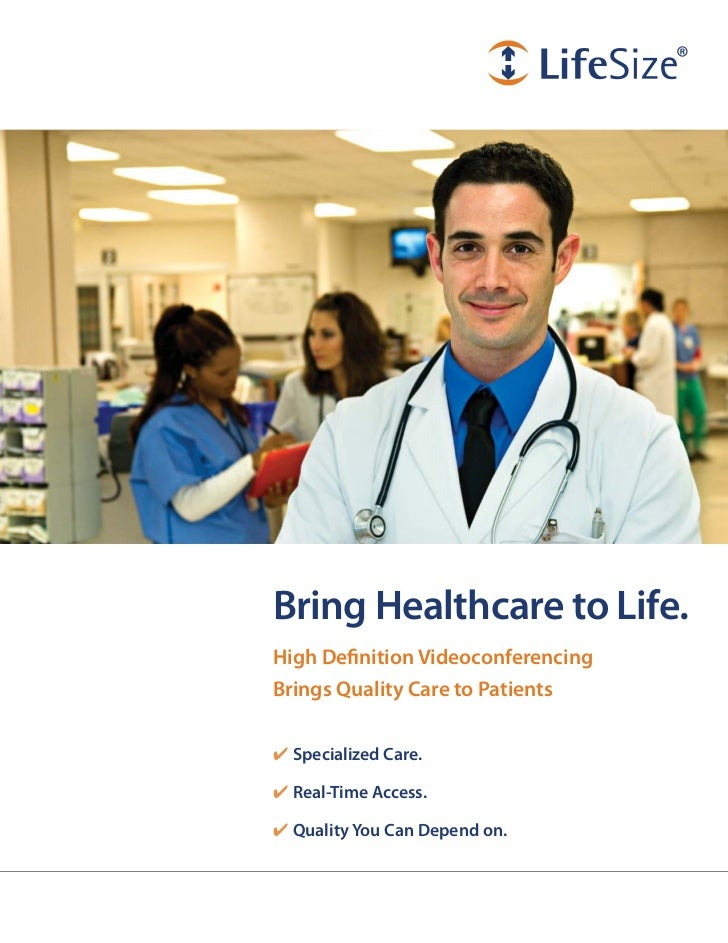 Bring Healthcare to Life.High Definition VideoconferencingBrings Quality Care to Patients✔ Specialized Care.✔ Real-Time Ac...