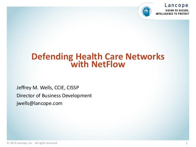 Defending Healthcare Networks with NetFlow