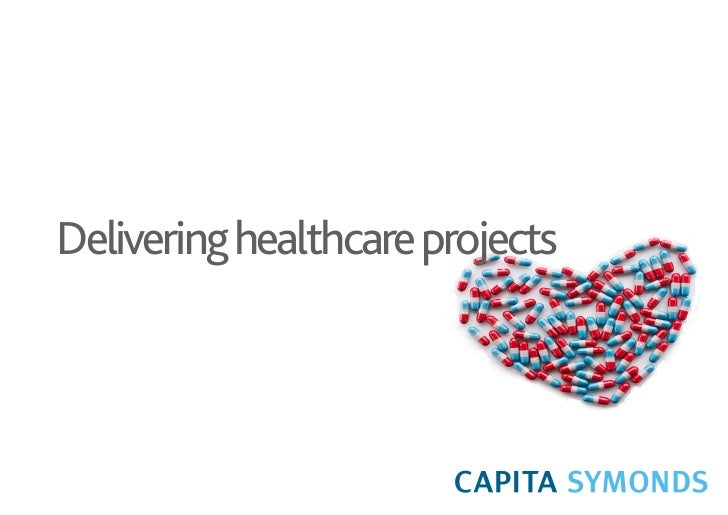 Healthcare with Construction, Capita Symonds
