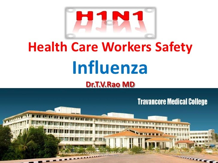 Health care workers safety in  H1N! Influenza