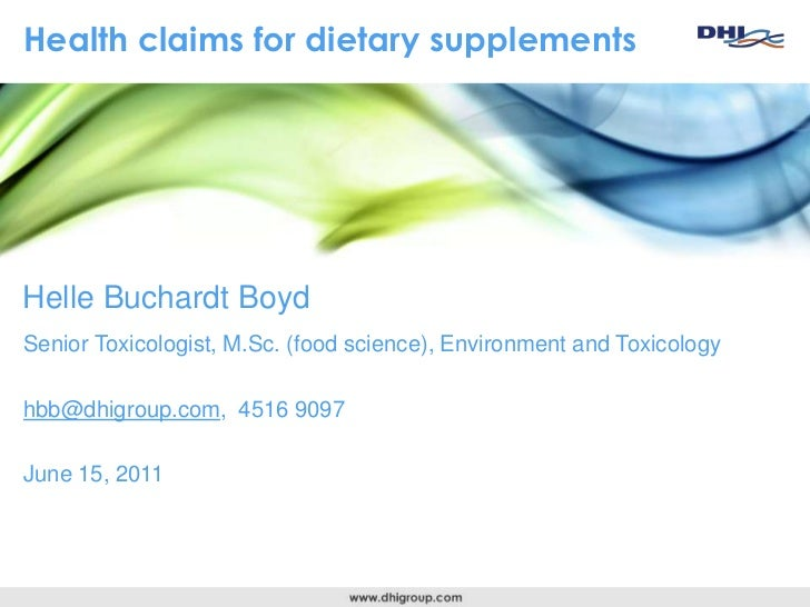 Health claims for dietary supplements<br />Helle Buchardt Boyd<br />Senior Toxicologist, M.Sc. (food science), Environment...