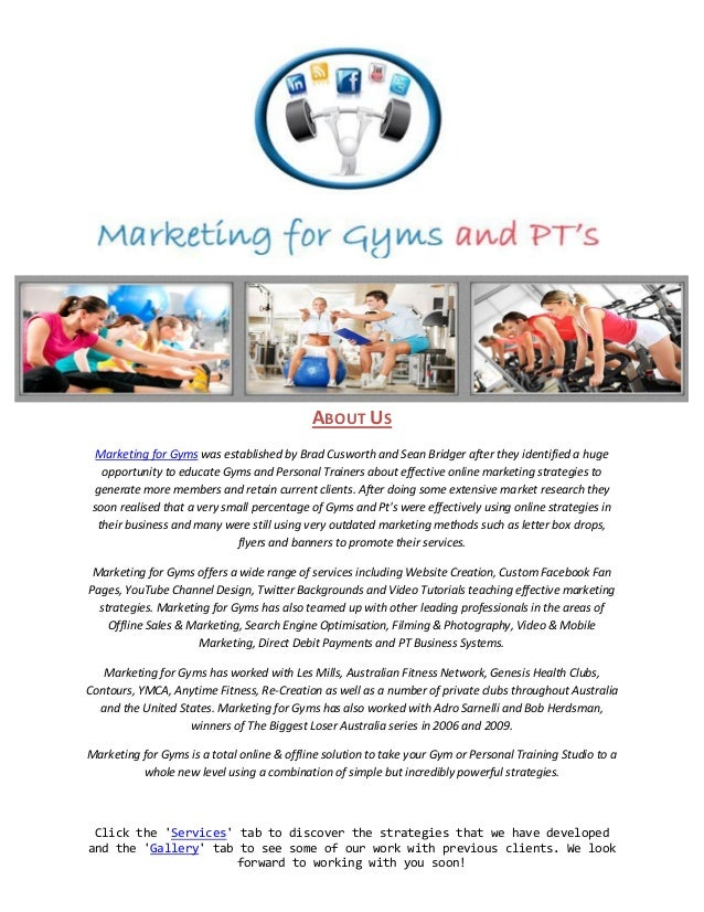 ABOUT US  Marketing for Gyms was established by Brad Cusworth and Sean Bridger after they identified a huge   opportunity ...