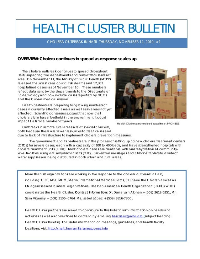 CHOLERA OUTBREAK IN HAITI--THURSDAY, NOVEMBER 11, 2010--#1 HEALTH CLUSTER BULLETIN OVERVIEW: Cholera continues to spread a...