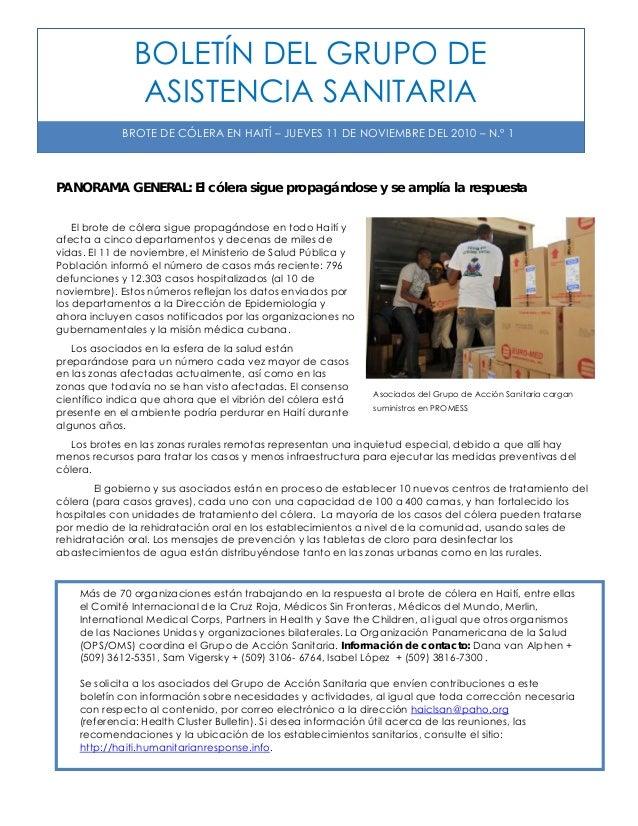 BOLETÍN DEL GRUPO DE ASISTENCIA SANITARIA BROTE DE CÓLERA EN HAITÍ – JUEVES 11 DE NOVIEMBRE DEL 2010 – N.º 1 PANORAMA GENE...