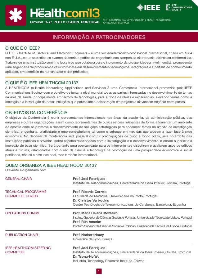 15TH INTERNATIONAL CONFERENCE ON E-HEALTH NETWORKING, APPLICATION & SERVICESOctober 9-12, 2013 LISBON, PORTUGAL INFORMAÇÃO...