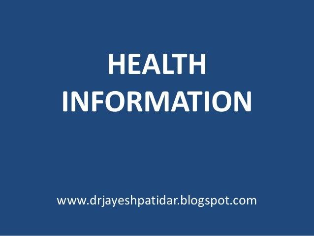 HEALTHINFORMATIONwww.drjayeshpatidar.blogspot.com