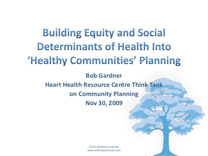 Building Equity and Social Determinants of Health into 'Healthy Communities' Planning