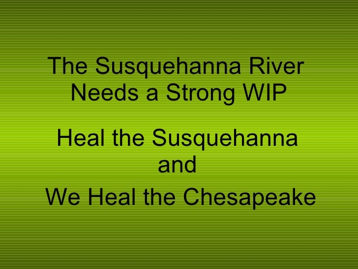 Heal the Susquehanna