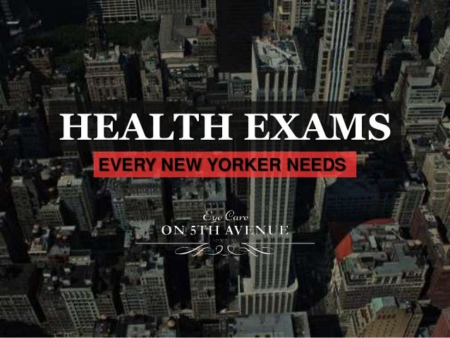 HEALTH EXAMS EVERY NEW YORKER NEEDS