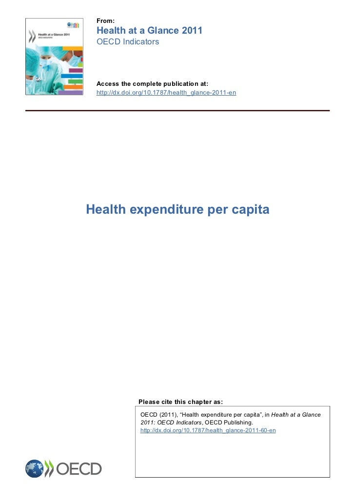 From: Health at a Glance 2011 OECD Indicators Access the complete publication at: http://dx.doi.org/10.1787/health_glance-...