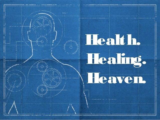 Health.Healing.Heaven.