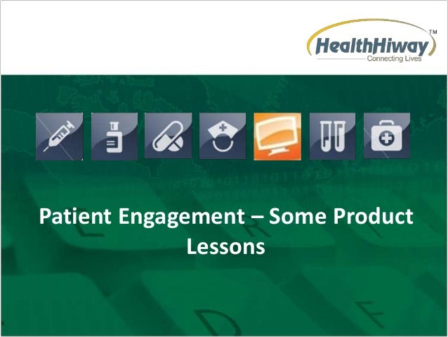 Patient Engagement – Some Product Lessons