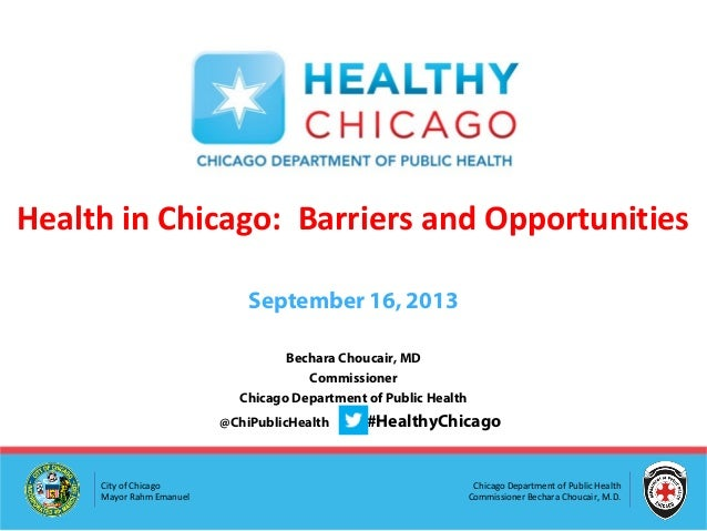 Health in Chicago - Barriers and Opportunities