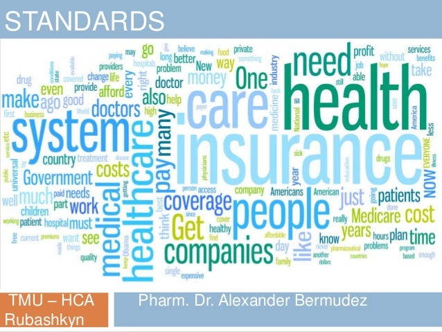 STANDARDSTMU – HCA   Pharm. Dr. Alexander BermudezRubashkyn