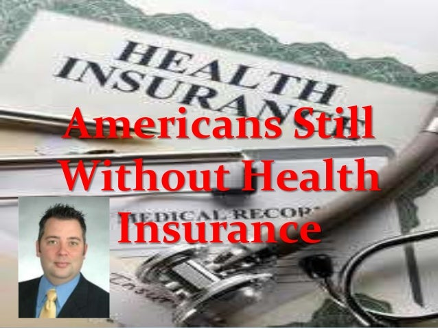 Americans Still Without Health Insurance