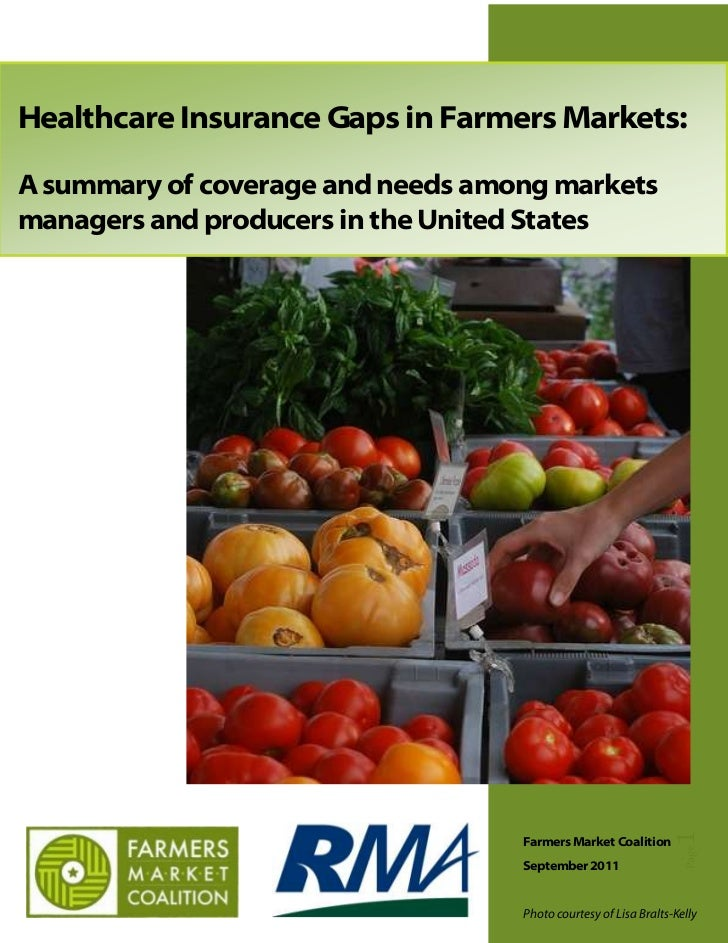 Healthcare Insurance Gaps in Farmers Markets:A summary of coverage and needs among marketsmanagers and producers in the Un...