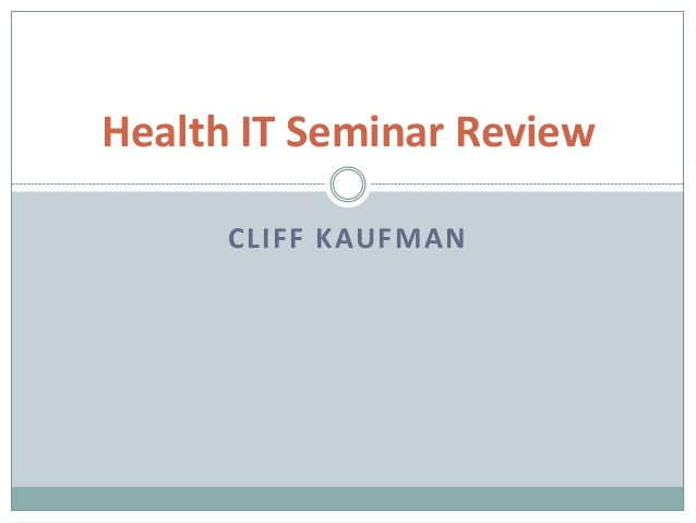 Health IT seminar review