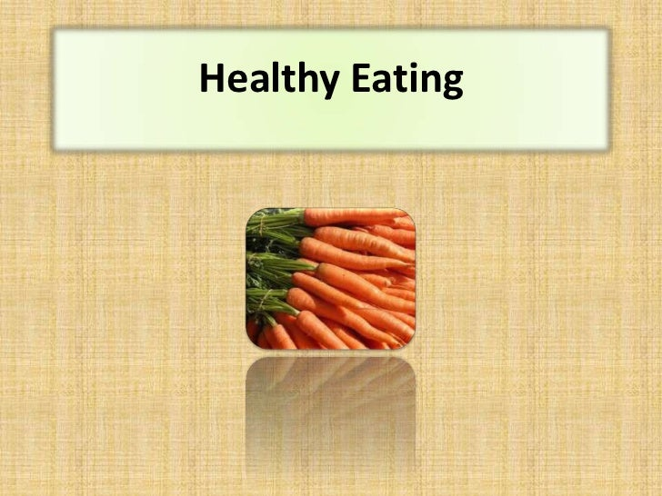 Healthy Eating<br />
